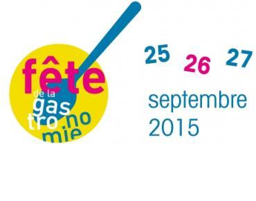 Célébrez la Fête de la Gastronomie du 25 au 27 Septembre 2015