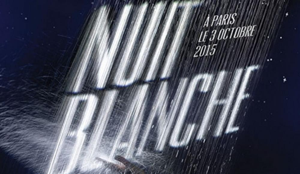 Nuit Blanche 2015 : Saturday 3th of October